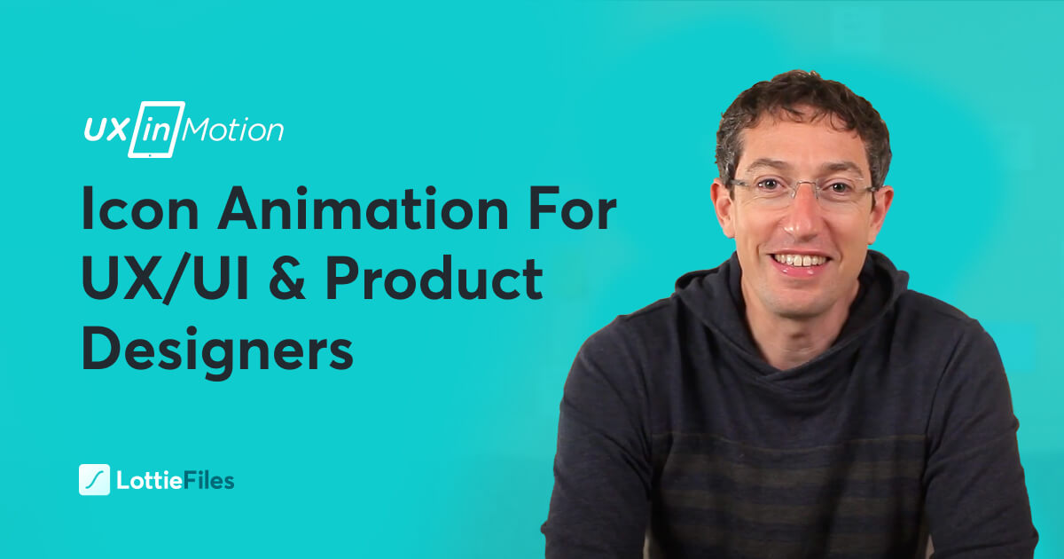 Icon Animation For UX/UI & Product Designers